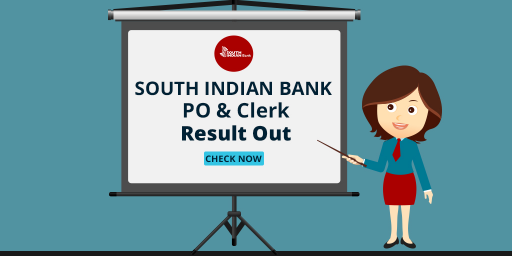 South Indian Bank PO and Clerk Result 2017 Out