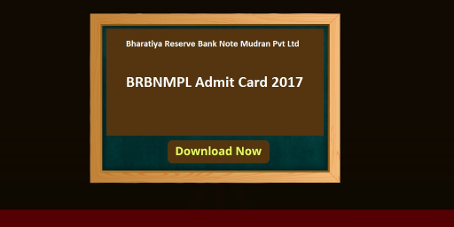 (BRBNMPL)Bharatiya Reserve Bank Note Mudran Call Letter 2017